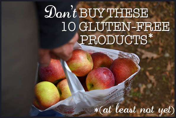 Don't Buy These 10 Gluten-Free Products