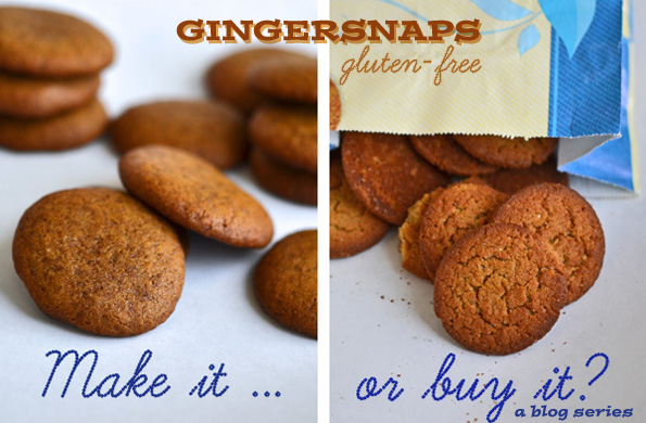Gingersnap Cookies: Make It or Buy It? (series)