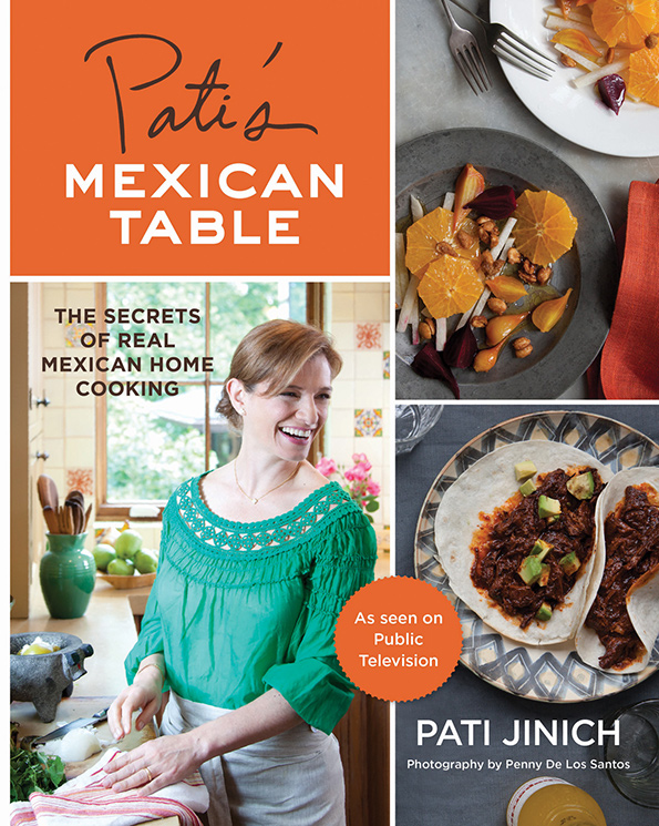 Mexican Cookbook Cover : Pati s mexican table blissful corn torte a cookbook