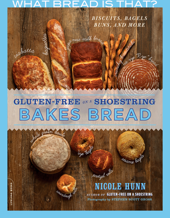 Gluten Free on a Shoestring Bakes Bread - What Bread Is That?