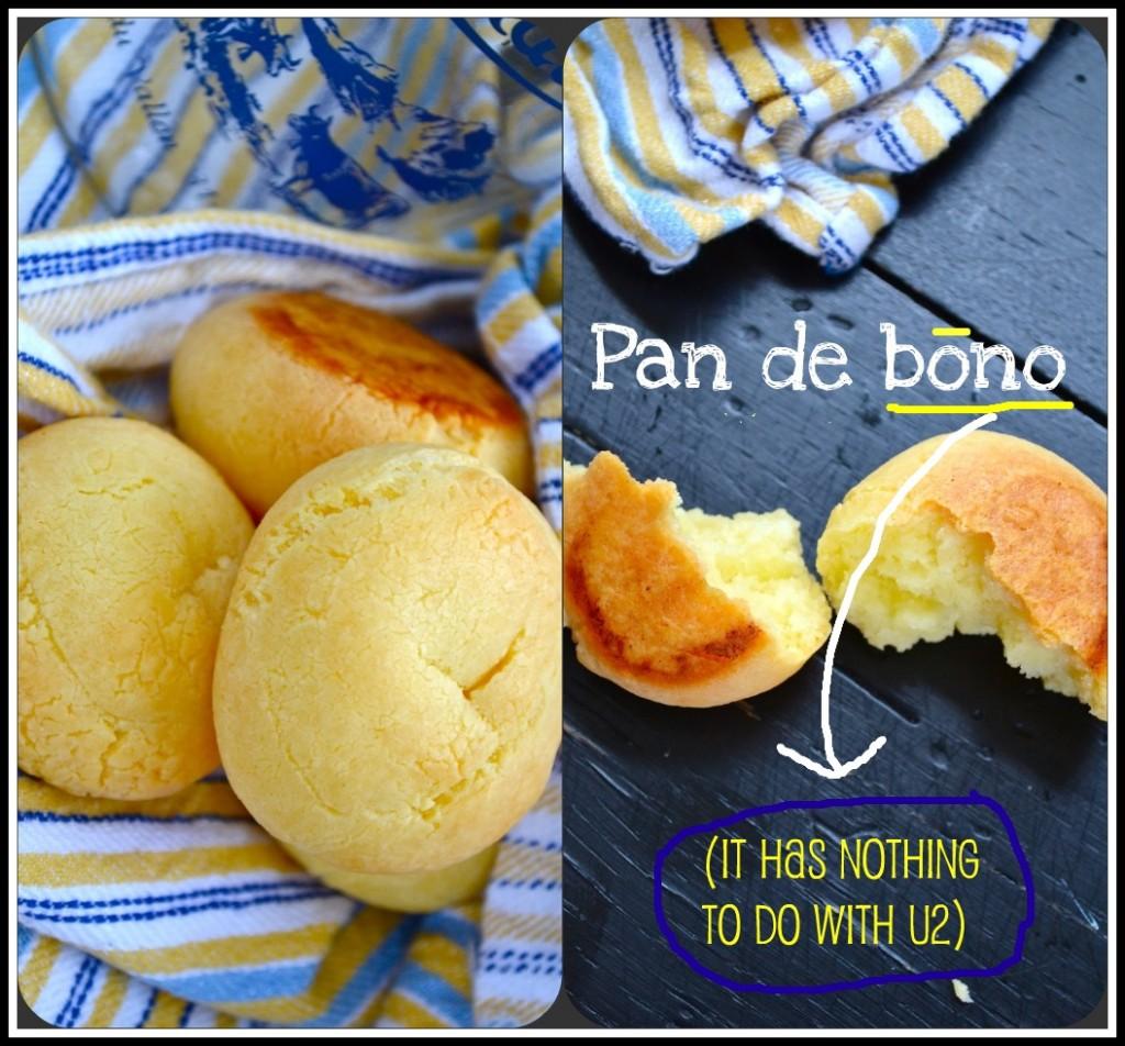 Pan de bono: It's good (bread)!