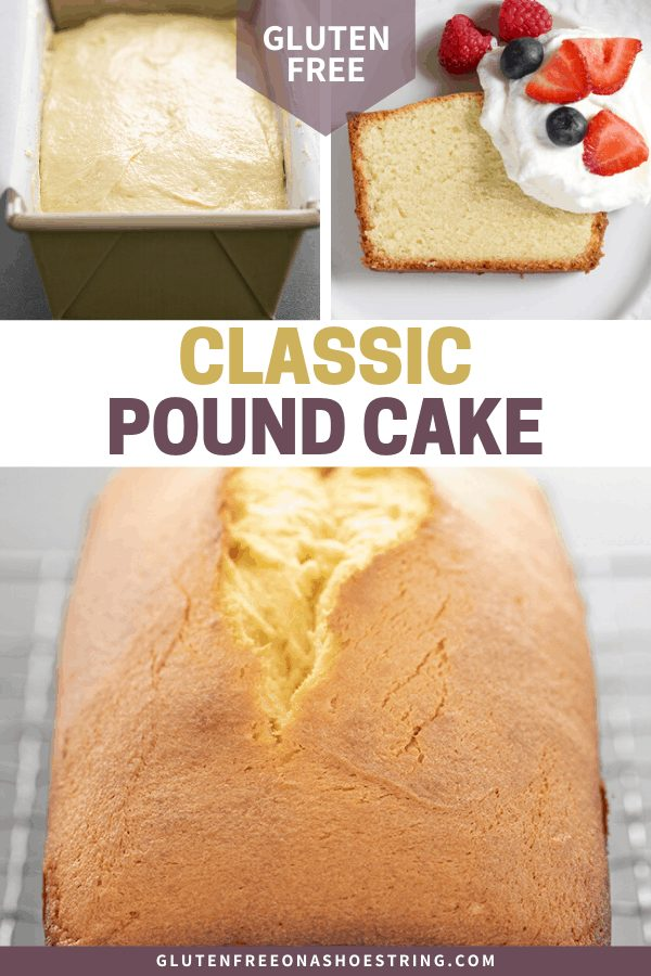 Gluten free pound cake raw in pan, baked whole, and sliced on a plate