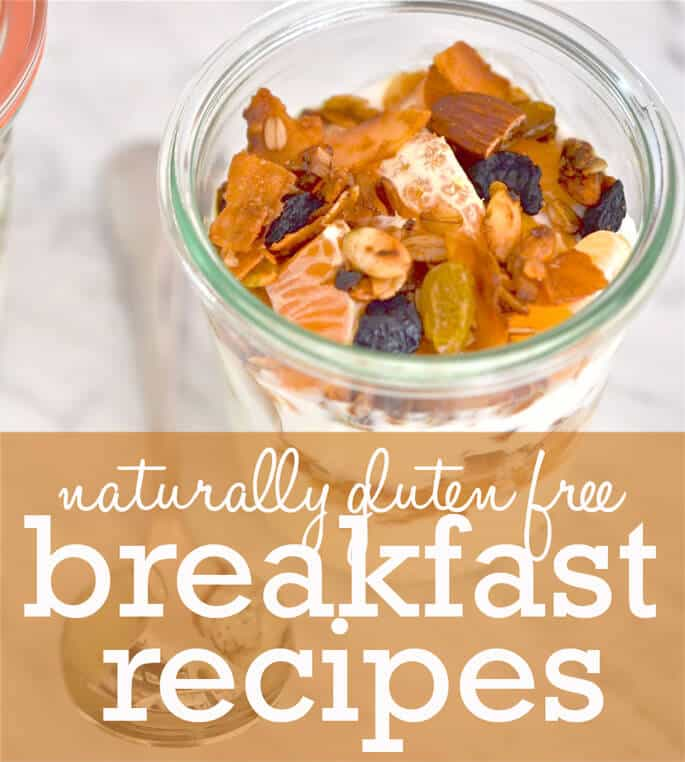 The Ultimate Guide To Naturally Gluten Free Breakfast Recipes. The very best recipes from around the web!