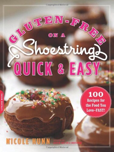 Gluten-Free on a Shoestring Quick and Easy cookbook by Nicole Hunn