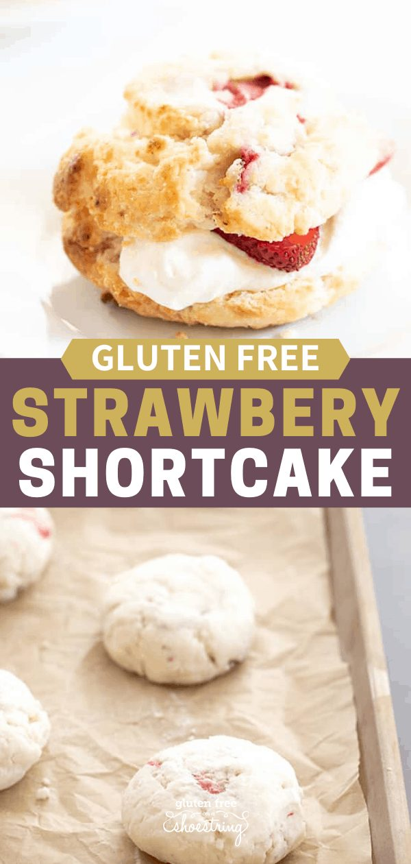 Gluten Free Strawberry Shortcake raw on baking tray and baked and assembled on a plate