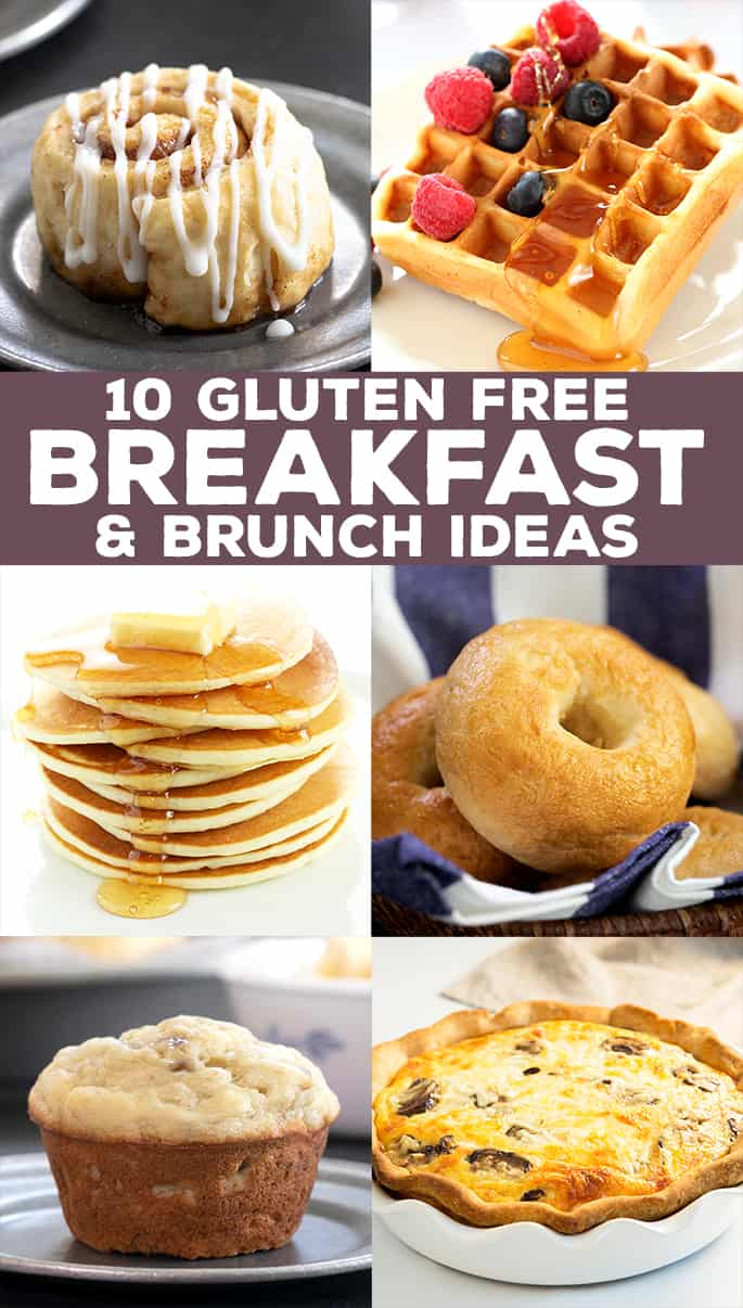 Words 10 gluten free breakfast and brunch ideas with photos of waffles, pancakes, muffin, basket of bagels, whole quiche, cinnamon roll