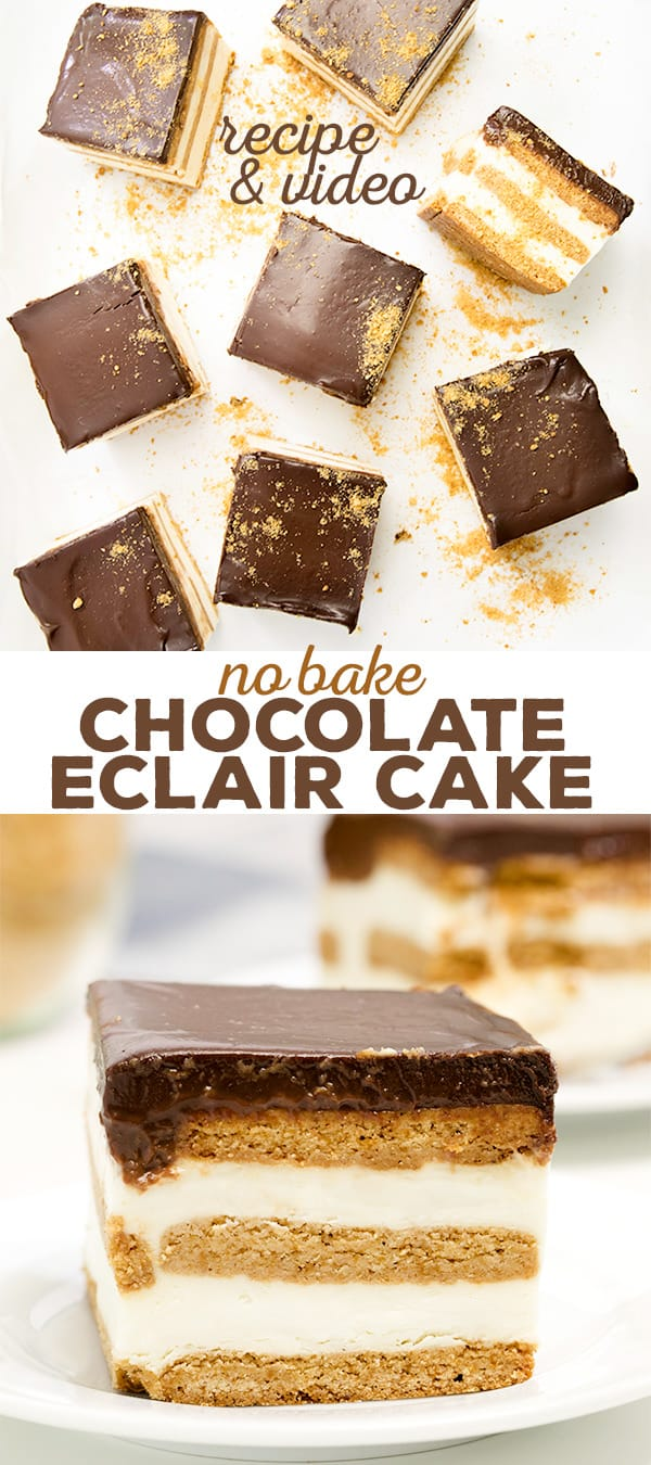 A no bake chocolate eclair cake made with graham crackers, whipped vanilla pudding and covered in chocolate ganache.