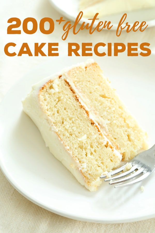 Over 200 gluten free cake recipes. No matter how health-conscious you are,sometimes you just need cake! Everything from red velvet and one bowl chocolate cakes to the best moist and tender vanilla cake of your life—it's all here.