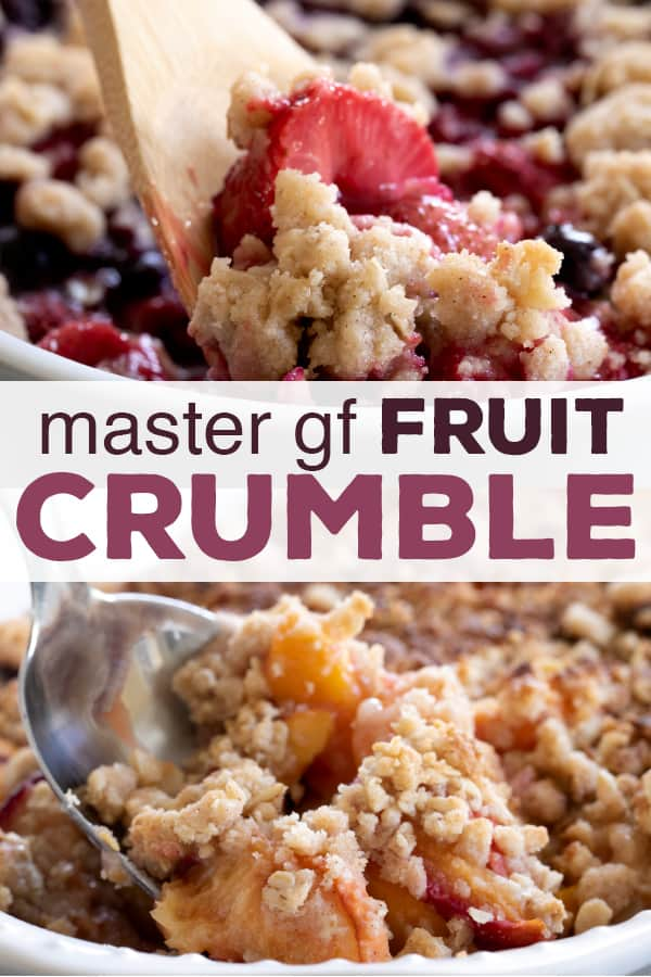 Turn your favorite fruit of the season into a show-stopping dessert with this master gluten free crumble recipe. #glutenfree #gf #crumble #crisp #berries #summer