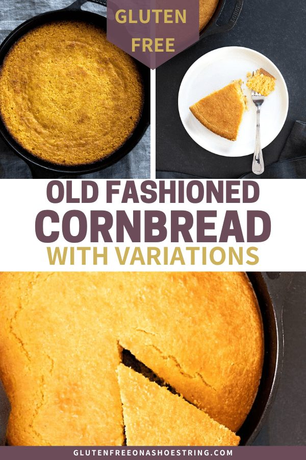 This adaptable recipee for old fashioned gluten free cornbread can be made with all cornmeal, cornmeal and corn flour, or corn flour & all purpose GF flour.