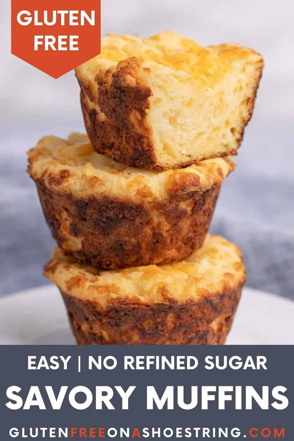Words gluten free easy no refined sugar savory muffins over image of stack of 3 muffins on small white plate, top muffin sliced in half